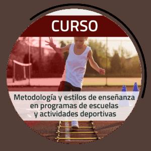 CURSO | Metodología y estilos de enseñanza en programas de escuelas y actividades deportivas