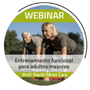 WEBINAR | Entrenamiento funcional para adultos mayores – David Pérez Caro