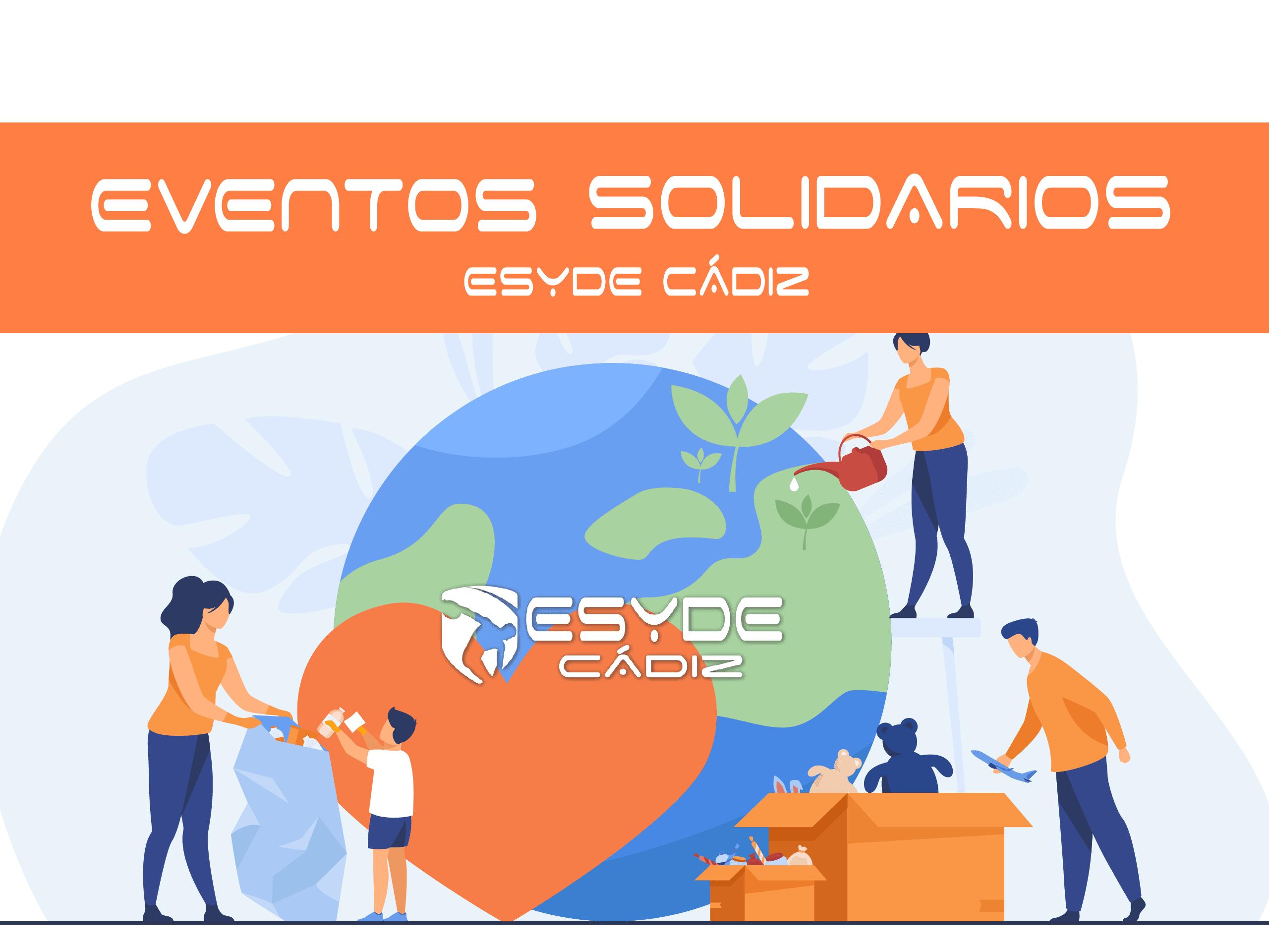 ¡Eventos solidarios en ESYDE Cádiz!
